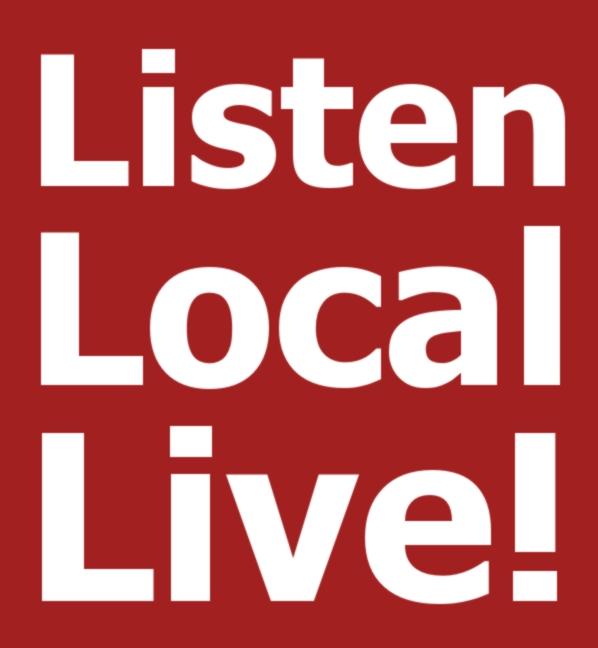 Listen Local Live!